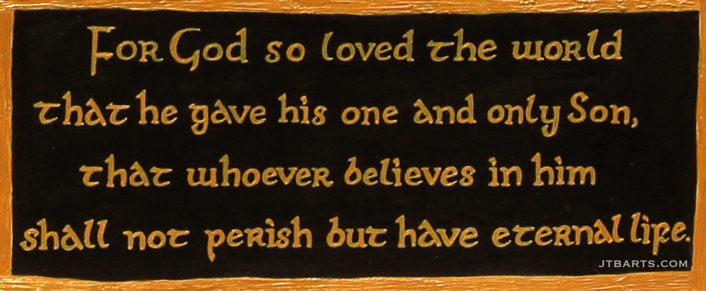 John 3:16 in English. John 3:16 in many different world languages.