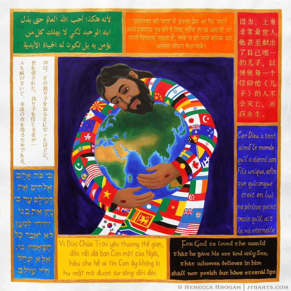 John 3:16 in many different world languages: Arabic, Hindi, Chinese, French, English, Vietnamese, Hebrew, Japanese. Jesus holding the world.