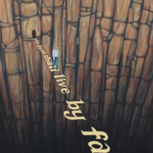 The just shall live by faith, Habakkuk 2:4 Christian artwork. A man is walking by faith in the word of God over a chasm.